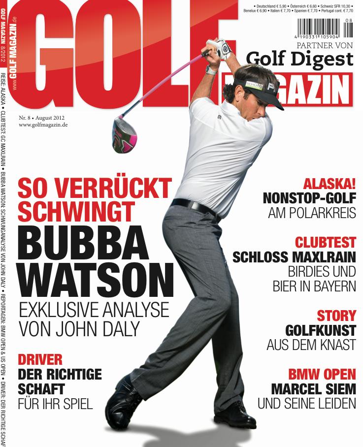 Nr. 08 August 2012 – ab dem 18. Juli bei Ihrem Fachzeitschriftenhandel!: So verrückt schwingt Bubba Watson
