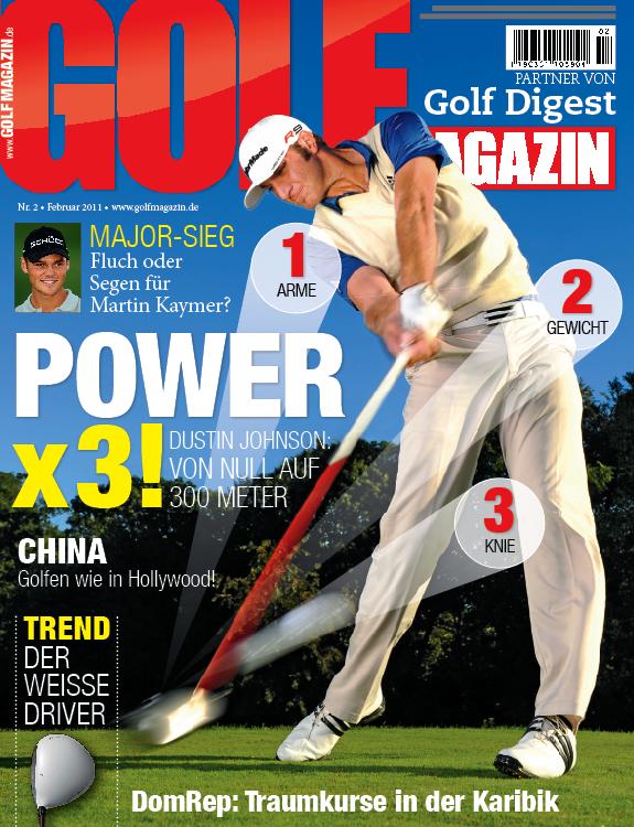 Nr. 02 Februar 2011 – ab sofort erhältlich!: Dustin Johnson: So verleihen Sie Ihrem Drive mehr Power!