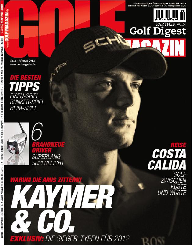 Nr. 02 Februar 2012 – ab dem 18.01. bei Ihrem Fachzeitschriftenhandel!: Martin Kaymer & Co.