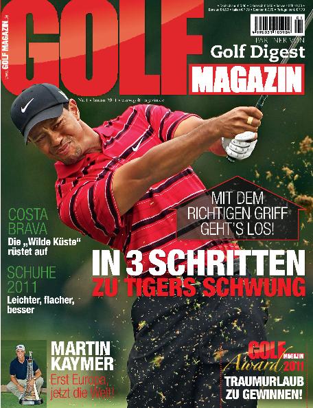 Nr. 01 Januar 2011 – erscheint am 15. Dezember 2010: In 3 Schritten zu Tigers Schwung