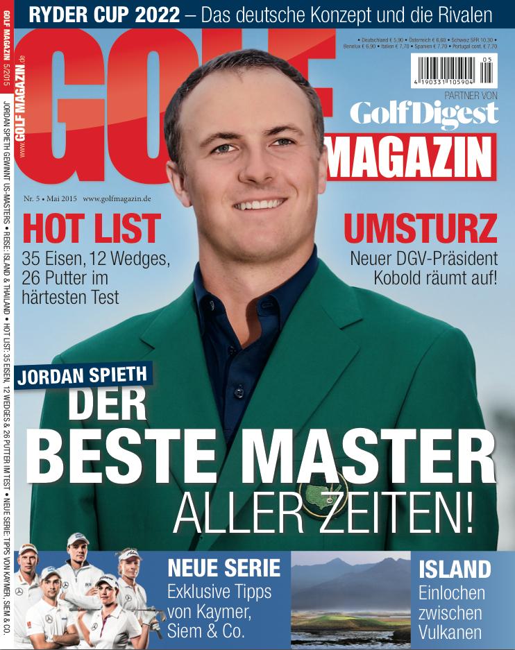 GOLF MAGAZIN-Ausgabe Mai 2015 – ab dem 29. April 2015 im Handel!: Jordan Spieth